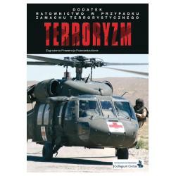 Terroryzm 3/2010 + DODATEK Ratownictwo w przypadku zamachu terrorystycznego