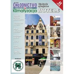 Hotele część II + Chłodnictwo & Klimatyzacja 3/2011