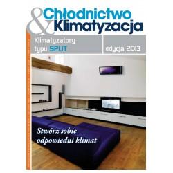 Katalog Klimatyzatorów typu SPLIT edycja 2013 + Chłodnictwo & Klimatyzacja 5/2013