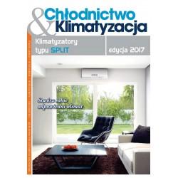 Katalog Klimatyzatorów typu SPLIT edycja 2017 + Chłodnictwo & Klimatyzacja 6/2017