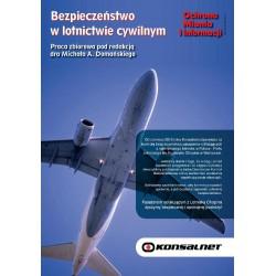 Bezpieczeństwo w lotnictwie cywilnym + Ochrona Mienia i Informacji 6/2013